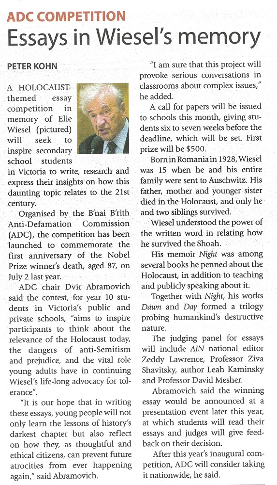 adc competition essays in wiesel s memory anti defamation  a holocaust themed essay competition in memory of elie wiesel will seek to inspire secondary school students in victoria to write research and express